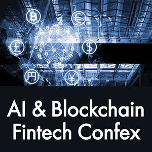 AI and Blockchain Fintech Confex – way to futuristic financial industry